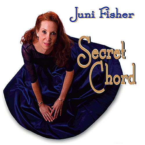Play & Download Secret Chord by Juni Fisher | Napster