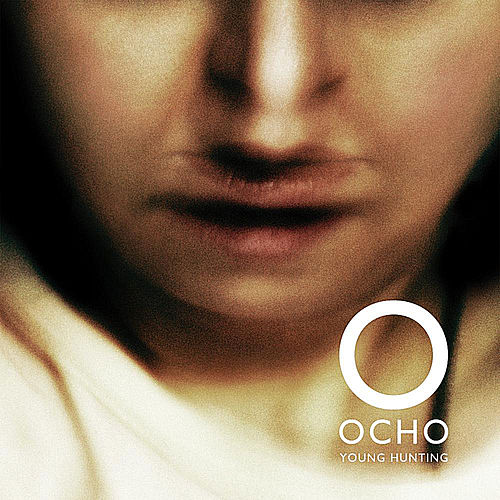 Play & Download Young Hunting by Ocho | Napster