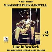 Live in New York, Vol. 2 by Mississippi Fred McDowell