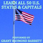 Learn All 50 U.S. States & Capitals - Single by Grant Raymond Barrett