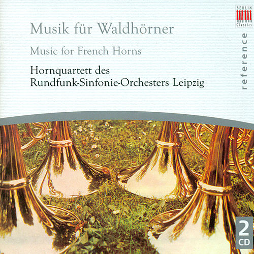 French Horn Music - FRANCK/ SCHEIN/ MOLTER/ HAYDN/ ROSSINI/ MENDELSSOHN/ SCHUBERT/ BRAHMS by Various Artists