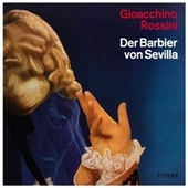 ROSSINI, G.: Barbiere di Siviglia (Il) (The Barber of Seville) (Sung in German) [Opera] (Suitner) von Various Artists