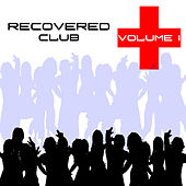 Recovered Club Vol. 1 by Various Artists