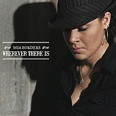 Wherever There Is by Mia Borders