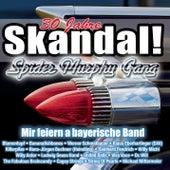 Skandal! Wir feiern a bayerische Band von Various Artists