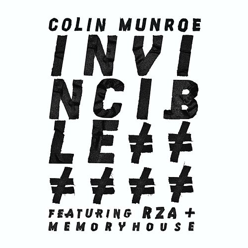 Invincible (feat. RZA & Memoryhouse) by Colin Munroe