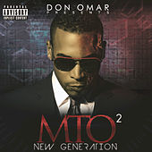 Play & Download Don Omar Presents MTO2: New Generation by Don Omar | Napster