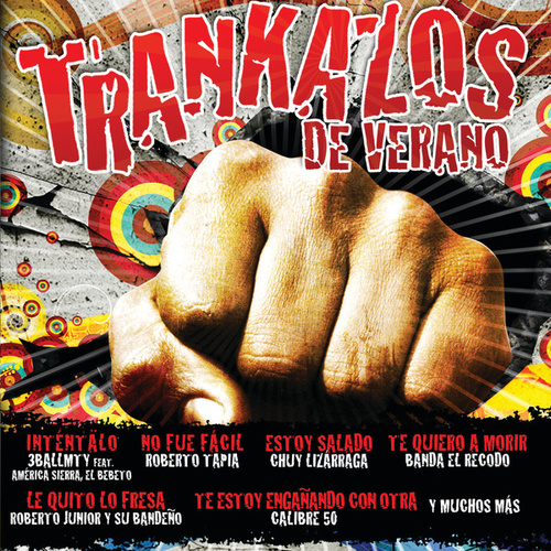 Trankazos De Verano by Various Artists