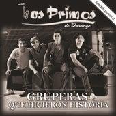 Play & Download Gruperas Que Hicieron Historia by Los Primos De Durango | Napster