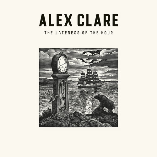 Play & Download The Lateness Of The Hour by Alex Clare | Napster