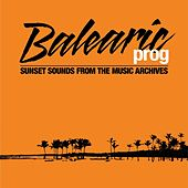 Balearic Prog von Various Artists