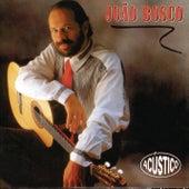 João Bosco Acústico by João Bosco & Vinícius