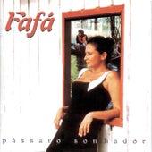 Play & Download Passaro Sonhador by Fafá De Belém | Napster