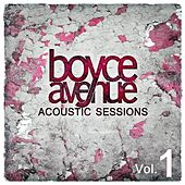Play & Download Acoustic Sessions, Vol. 1 by Boyce Avenue | Napster