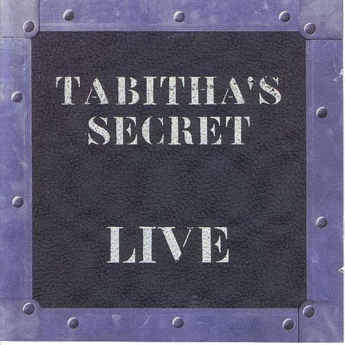 Play & Download Live - Tabitha's Secret With Rob Thomas, Jay Stanley, Brian Yale, Paul Doucette and John Goff by Tabitha's Secret | Napster