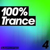 Play & Download 100% Trance - Volume Four by Various Artists | Napster