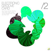 Play & Download Electronic Groove Card II by Various Artists | Napster