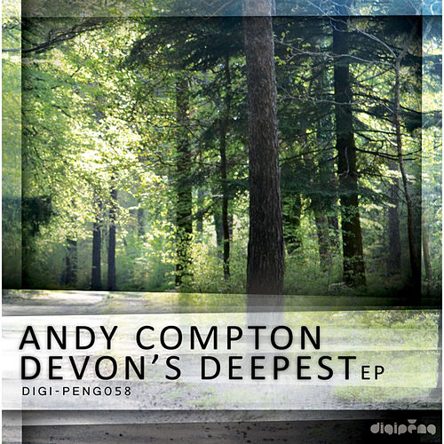 Play & Download Devon's Deepest E.P by Andy Compton | Napster