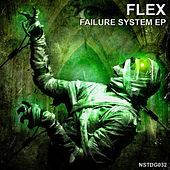 Play & Download Failure System EP by Flex | Napster