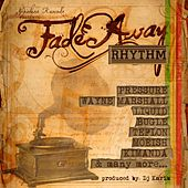 Play & Download Fade Away Rhythm by Various Artists | Napster