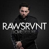 Love Deluxe by Rawsrvnt