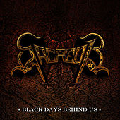 Play & Download Black Days Behind Us by Sacred 13 | Napster