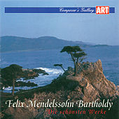 Mendelsohn Bartholdy: Symphony No. 3, A Midsummer Night's Dream, Die schöne Melusine, Violin Concerto in D Minor & Piano Concerto No. 1 by Various Artists