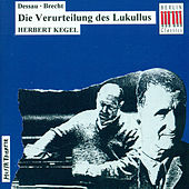 Dessau: Condemnation of Lucullus (The Opera] von Various Artists