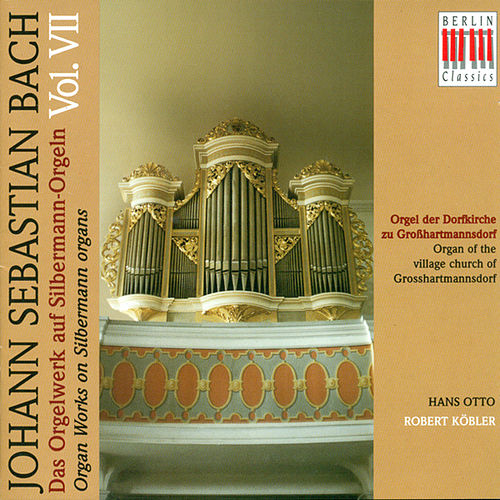 Play & Download BACH: Organ Music on Silbermann Organs, Vol. 7 by Various Artists | Napster