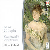 Play & Download Frederic Chopin: Piano Works - 24 Preludes, Op. 28 / Nocturnes / Waltzes (E. Gabriel) by Elfrun Gabriel | Napster