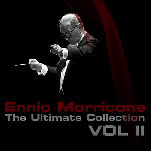 Ennio Morricone The Ultimate Collection Volume 2 von Ennio Morricone