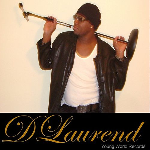 Play & Download DLaurend by Dlaurend | Napster