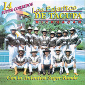 Play & Download 14 Super Corridos by Los Pajaritos De Tacupa | Napster