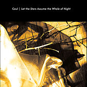 Play & Download Let the Stars Assume the Whole of Night by Caul | Napster