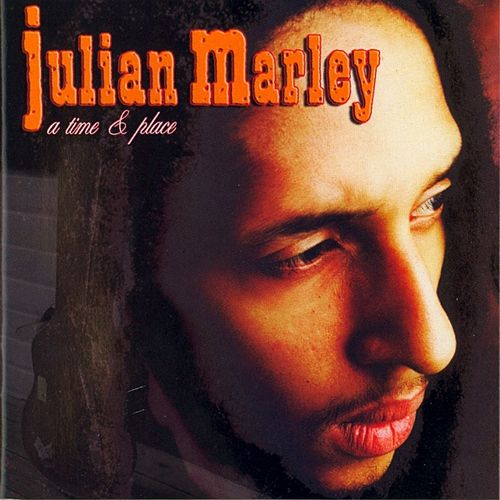 Play & Download A Time and Place by Julian Marley | Napster