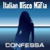 Confessa by Italian Disco Mafia