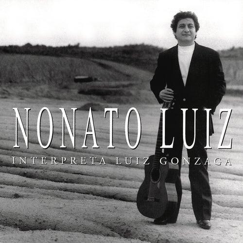 Nonato Luiz Interpreta Luiz Gonzaga by Nonato Luiz