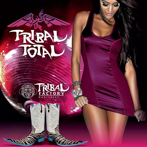 Play & Download Tribal Total by Tribal Factory Monterrey | Napster