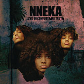 The Uncomfortable Truth von Nneka