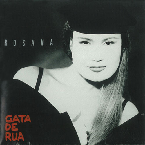 Play & Download Gata De Rua by Rosana | Napster