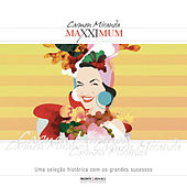 Play & Download Maxximum - Carmen Miranda by Various Artists | Napster