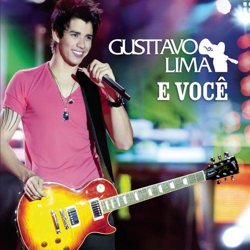 Play & Download Gusttavo Lima E Você - Ao Vivo (CD) by Gusttavo Lima | Napster