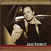 Play & Download Jace Everett by Jace Everett | Napster