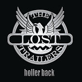 Play & Download Holler Back by The Lost Trailers | Napster