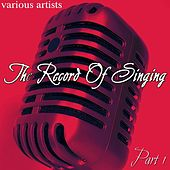 Play & Download The Record Of Singing Part 1 by Various Artists | Napster