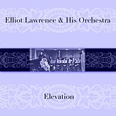 Elevation by Elliot Lawrence