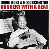 Concert With A Beat by David Rose And His Orchestra