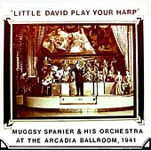Play & Download Little David Play Your Harp by Muggsy Spanier | Napster