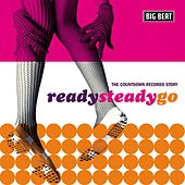 Play & Download Ready Steady Go - The Countdown Records Story by Various Artists | Napster
