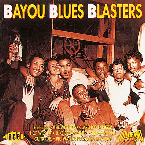 Play & Download Bayou Blues Blasters: Goldband Blues by Various Artists | Napster